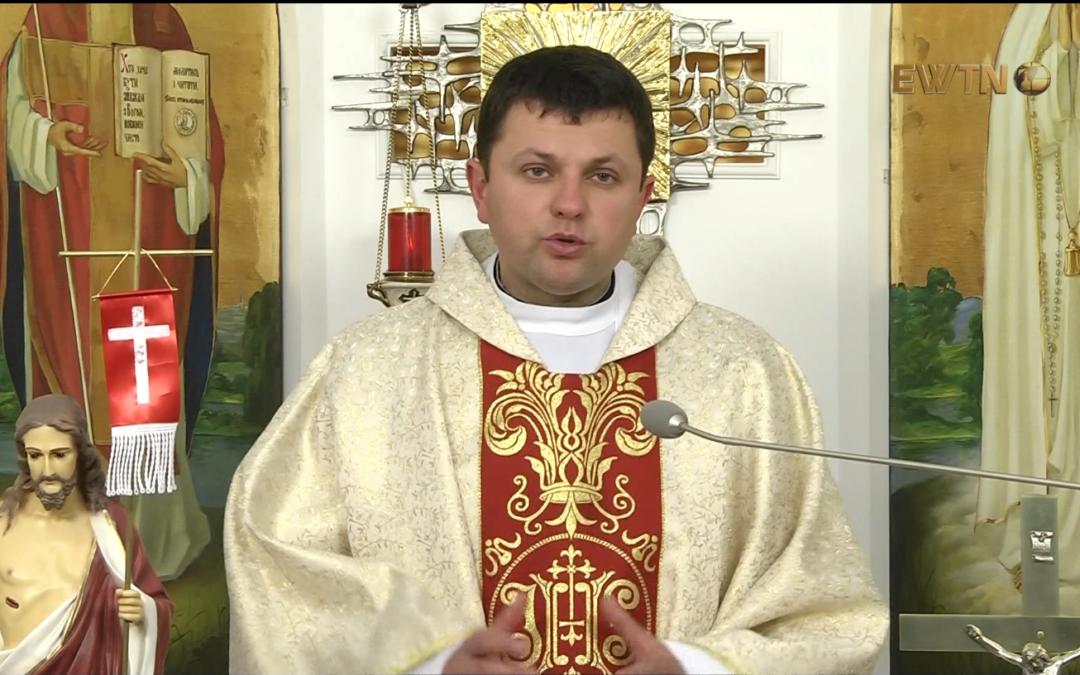 Проповідь о. Руслана Михалківа, під час Святої Меси в каплиці телеканалу EWTN та КМЦ, 26 квітня 2018